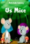 Mice Mischief : Math Facts in Action