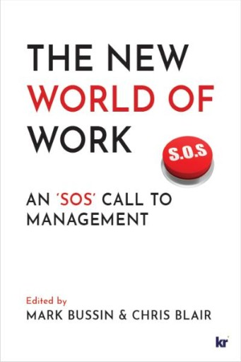 The New World of Work : An 'SOS' Call to Management