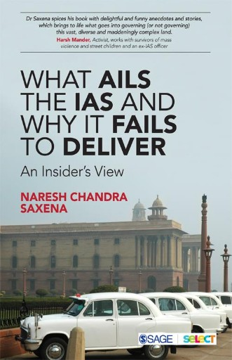 What Ails the IAS and Why It Fails to Deliver : An Insider's View