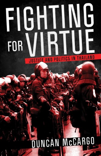 Fighting for Virtue : Justice and Politics in Thailand