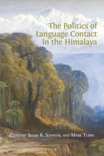 The Politics of Language Contact in the Himalaya
