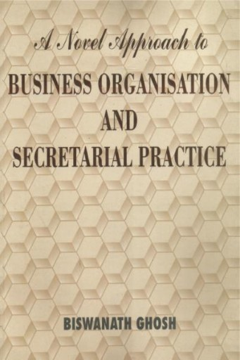 A Novel Approach to Business Organisation and Secretarial Practice