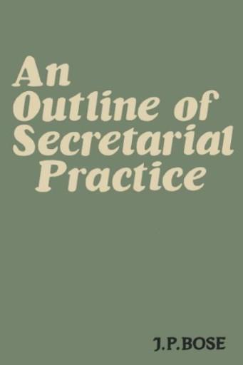 An Outline of Secretarial Practice