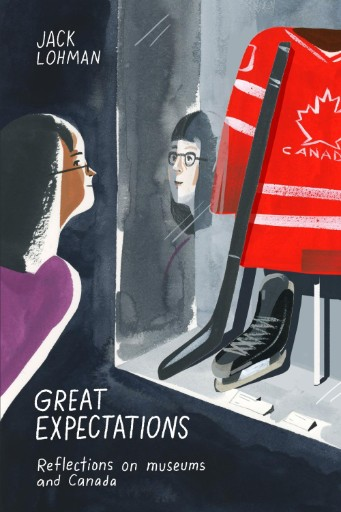 Great Expectations : Reflections on Museums and Canada