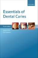 Book cover of Essentials of Dental Caries - click to open in a new window