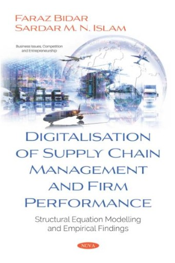 Digitalisation of Supply Chain Management and Firm Performance: Structural Equation Modelling and Empirical Findings