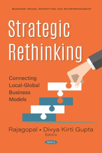 Strategic Rethinking: Connecting Local-Global Business Models