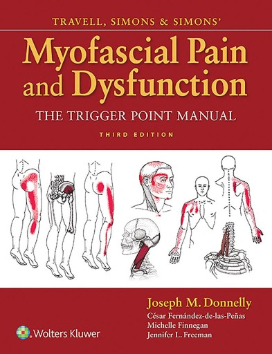 Travell, Simons & Simons' Myofascial Pain and Dysfunction : The Trigger Point Manual