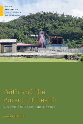 Faith and the Pursuit of Health : Cardiometabolic Disorders in Samoa
