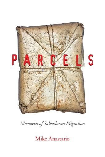 Parcels : Memories of Salvadoran Migration