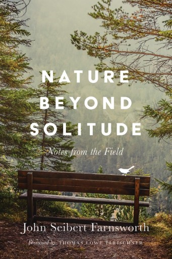 Nature Beyond Solitude : Notes From the Field