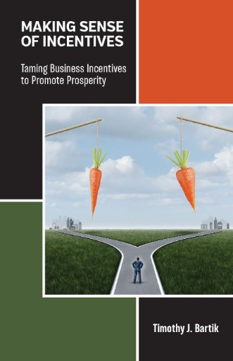 Making Sense of Incentives : Taming Business Incentives to Promote Prosperity