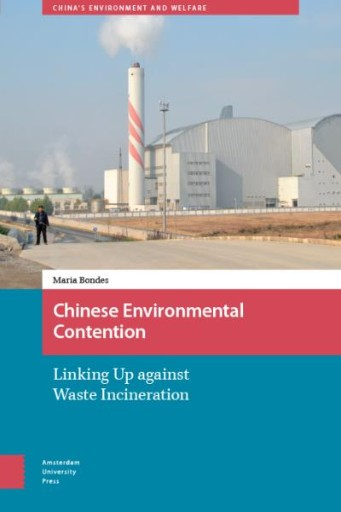 Chinese Environmental Contention : Linking Up Against Waste Incineration