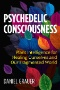 The New Psychedelic Revolution : The Genesis of the Visionary Age
