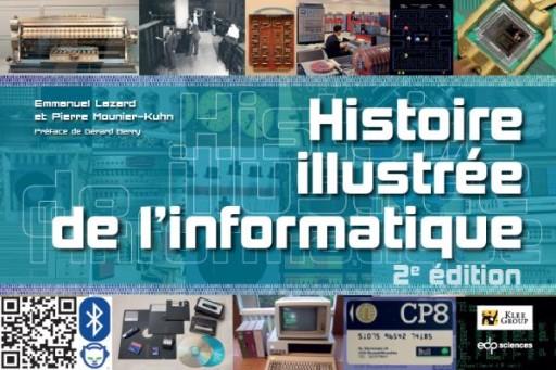Histoire illustrée de l'informatique : 2e édition