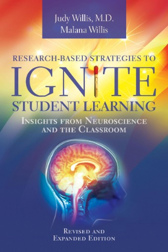 Research-Based Strategies to Ignite Student Learning : Insights From Neuroscience and the Classroom