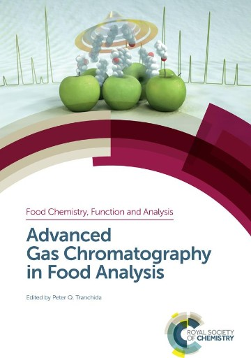 Advanced Gas Chromatography in Food Analysis