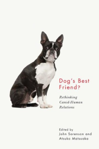 Dog's Best Friend? : Rethinking Canid-Human Relations
