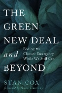 The-Green-New-Deal-and-Beyond-:-Ending-the-Climate-Emergency-While-We-Still-Can