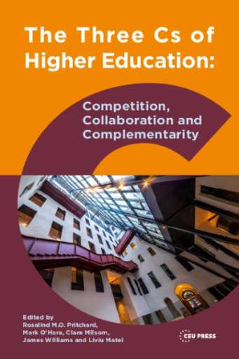 The Three Cs of Higher Education : Competition, Collaboration and Complementarity