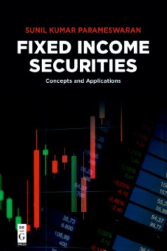 Fixed Income Securities : Concepts and Applications