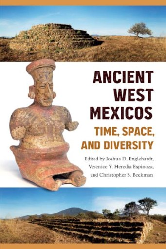 Ancient West Mexicos : Time, Space, and Diversity