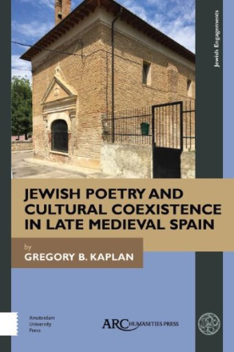 Jewish Poetry and Cultural Coexistence in Late Medieval Spain