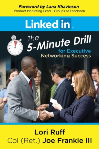 LinkedIn : The 5-Minute Drill for Executive Networking Success