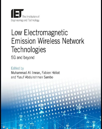 Low Electromagnetic Emission Wireless Network Technologies : 5G and Beyond