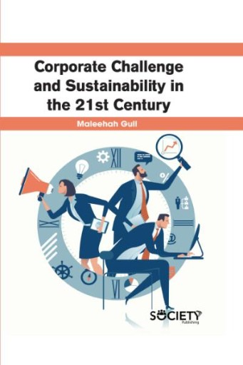 Corporate Challenge and Sustainability in the 21st Century