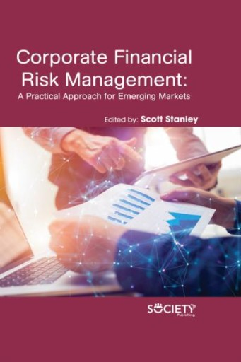 Corporate Financial Risk Management : A Practical Approach for Emerging Markets
