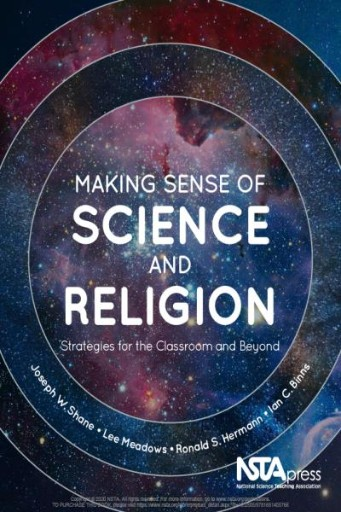 Making Sense of Science and Religion: Strategies for the Classroom and Beyond