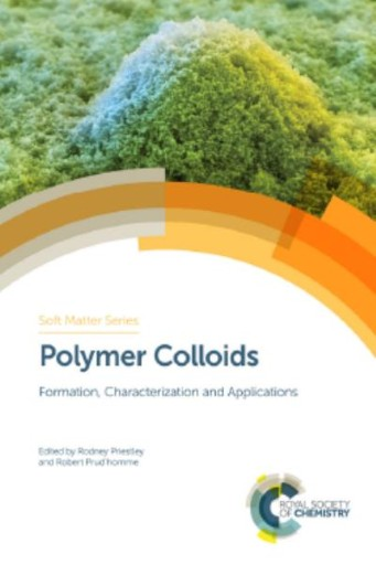 Polymer Colloids : Formation, Characterization and Applications