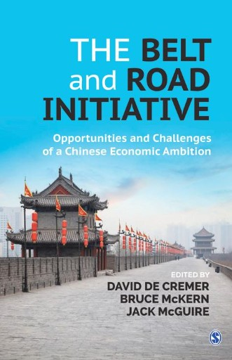 The Belt and Road Initiative : Opportunities and Challenges of a Chinese Economic Ambition