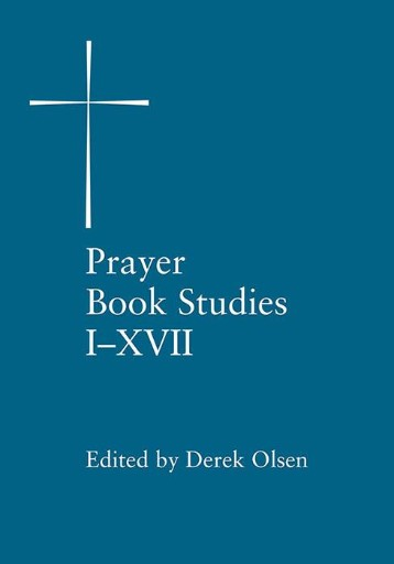 Prayer Book Studies : Volumes I-XVII