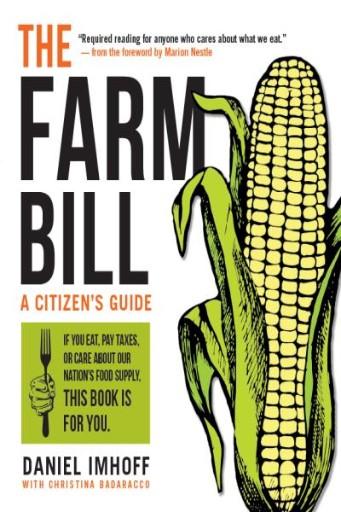 The Farm Bill : A Citizen's Guide