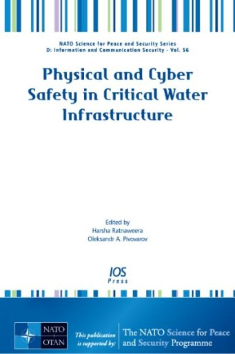 Physical and Cyber Safety in Critical Water Infrastructure