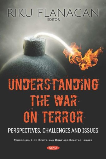 Understanding the War on Terror: Perspectives, Challenges and Issues
