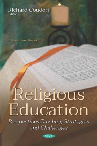 Religious Education: Perspectives, Teaching Strategies and Challenges