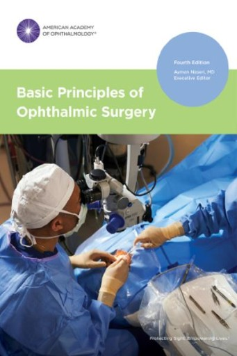 Basic Principles of Ophthalmic Surgery, Fourth Edition