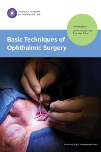 Basic Techniques of Ophthalmic Surgery, Third Edition
