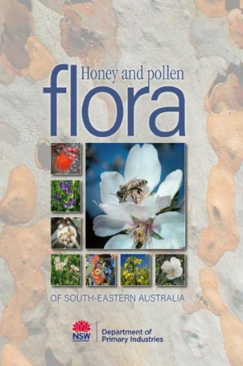 HONEY AND POLLEN FLORA OF SOUTH EASTERN AUSTRALIA