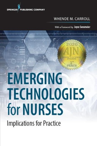 Emerging Technologies for Nurses : Implications for Practice