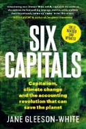 Six-Capitals-Updated-Edition:-Capitalism,-Climate-Change-and-the-Accounting-Revolution-That-Can-Save-the-Planet