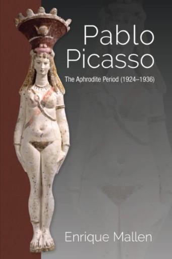 Pablo Picasso : The Aphrodite Period (1924–1936)