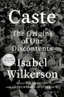 Caste-(Oprah's-Book-Club)-:-The-Origins-of-Our-Discontents