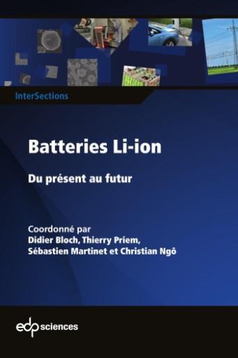 Batteries Li-ion : Du présent au futur