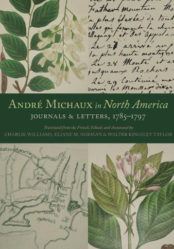 André Michaux in North America : Journals and Letters, 1785–1797