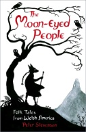 The-Moon-Eyed-People-:-Folk-Tales-From-Welsh-America