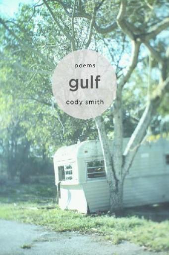 Gulf : Poems